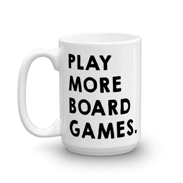 Play More Board Games Coffee Mug - Analog Gamer
