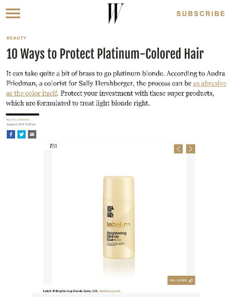 W Magazine Names label.m Brightening Blonde Balm Top 10 Way to Protect Platinum Hair