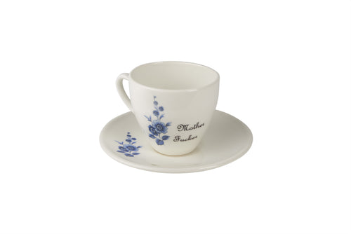 Mother Fucker Tea Cup & Saucer