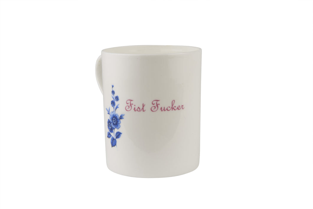 Fist Fucker Mug with pink writing