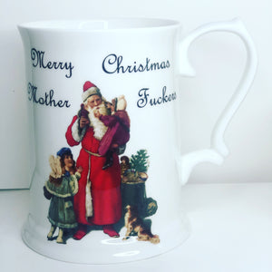 'Merry Christmas Mother Fuckers' Christmas tankard