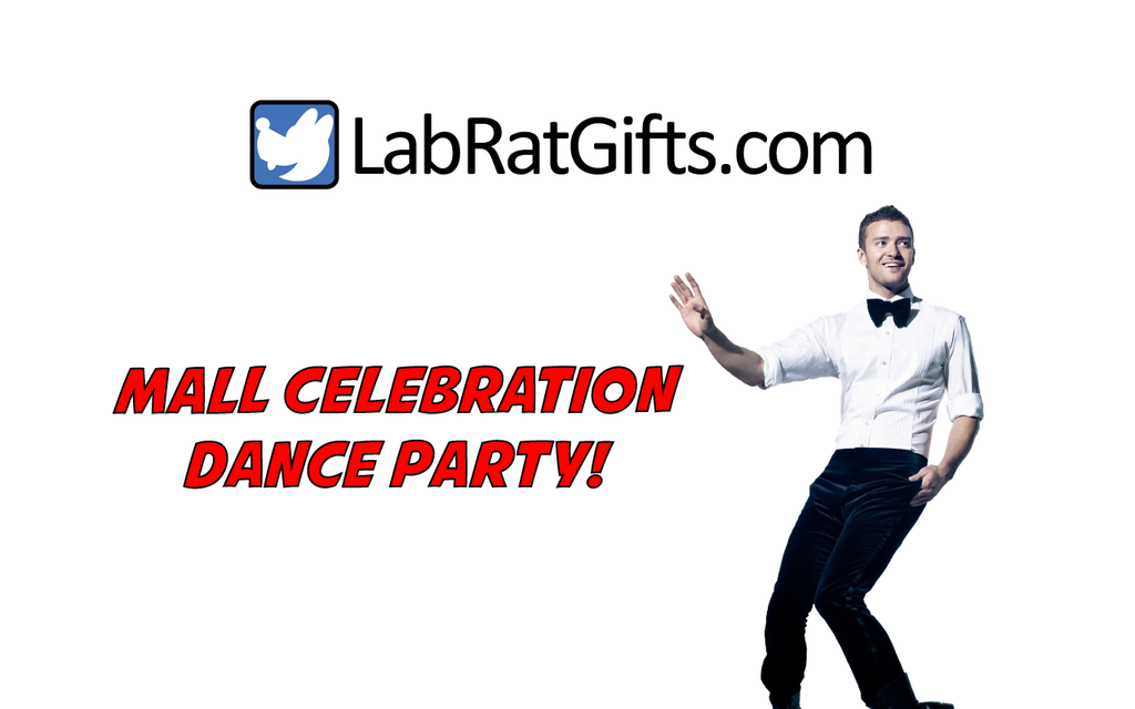 ScienceT-shirts.com and LabRatGifts.com Celebrate the grand opening of new mall kiosk with massive dance party!