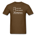 Brown Technically The Glass Is Completely Full Men's Science T-Shirt