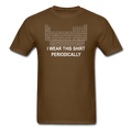 """I Wear this Shirt Periodically"" (white) - Men's T-Shirt - T-Shirt - ScienceT-Shirts"