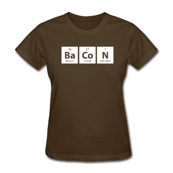 "Brown ""BaCoN Periodic Table"" Women's T-Shirt"