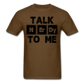 "UNPUBLISHED - Spreadshirt Article not found | UNPUBLISHED - Spreadshirt Article not found | ""Talk NErDy To Me"" (black) - Men's T-Shirt - T-Shirt - ScienceT-Shirts"
