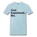 Light Blue Cool Experiment Bro Science Men's Premium T-Shirt