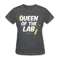 """Queen of the Lab"" - Women's T-Shirt"