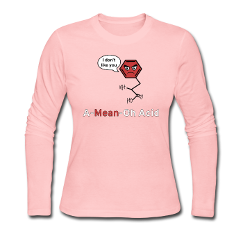 """A-Mean-Oh Acid"" - Women's Long Sleeve T-Shirt - Long Sleeve Shirt - ScienceT-Shirts"