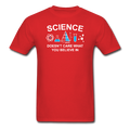 Red Science Doesn't Care What You Believe In Men's T-Shirt