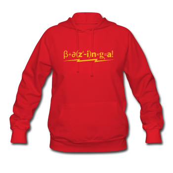 """Bazinga"" - Women's Hoodie - Hoodie - ScienceT-Shirts"
