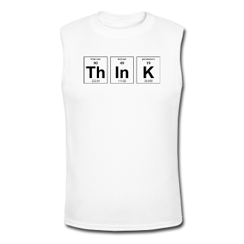 "White ""ThInK Periodic Table"" Men's Muscle T-Shirt"