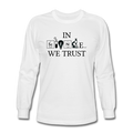 """In Science We Trust"" (black) - Men's Long Sleeve T-Shirt - T-Shirt - ScienceT-Shirts"