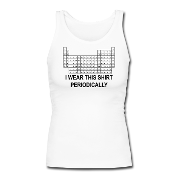 """I Wear this Shirt Periodically"" (black) - Women's Longer Length Fitted Tank - Tank Top - ScienceT-Shirts"