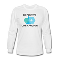 """Be Positive"" (black) - Men's Long Sleeve T-Shirt - T-Shirt - ScienceT-Shirts"