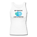 """Be Positive"" (black) - Women's Longer Length Fitted Tank"