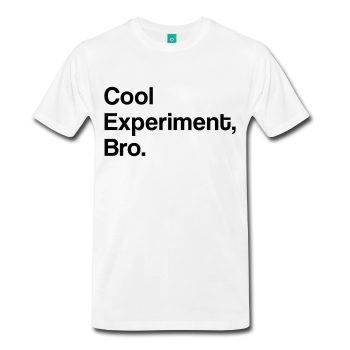 White Cool Experiment Bro Science Men's Premium T-Shirt