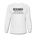 "UNPUBLISHED - Spreadshirt Article not found | UNPUBLISHED - Spreadshirt Article not found | ""Research"" (black) - Men's Long Sleeve T-Shirt - Long Sleeve Shirt - ScienceT-Shirts"