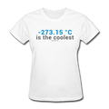 """-273.15 ºC is the Coolest"" (gray) - Women's T-Shirt - T-Shirt - ScienceT-Shirts"