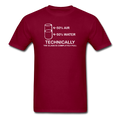 Maroon Technically The Glass Is Completely Full Men's Science T-Shirt