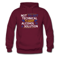 Maroon Alcohol Is A Solution Men's Hoodie