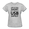 """Life is too Short"" (black) - Women's T-Shirt - T-Shirt - ScienceT-Shirts"
