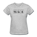 """ThInK"" (black) - Women's T-Shirt"