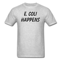 """E. Coli Happens"" (black) - Men's T-Shirt - T-Shirt - ScienceT-Shirts"