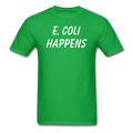 """E. Coli Happens"" (white) - Men's T-Shirt - T-Shirt - ScienceT-Shirts"