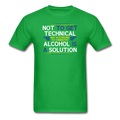 "Green ""Alcohol Is A Solution"" - Men's T-Shirt"