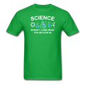 Green Science Doesn't Care What You Believe In Men's T-Shirt