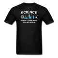 Black Science Doesn't Care What You Believe In Men's T-Shirt