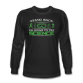 """Stand Back"" - Men's Long Sleeve T-Shirt"