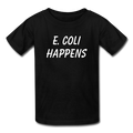"""E. Coli Happens"" (white) - Kids' T-Shirt - T-Shirt - ScienceT-Shirts"