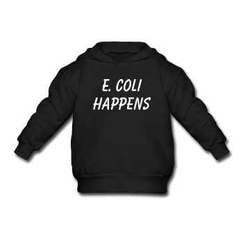 """E. Coli Happens"" (white) - Toddler Hoodie - Hoodie - ScienceT-Shirts"