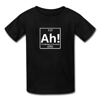 """Ah! The Element of Surprise"" - Kids' T-Shirt - T-Shirt - ScienceT-Shirts"