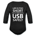 """Life is too Short"" (white) - Baby Long Sleeve One Piece - One Piece - ScienceT-Shirts"