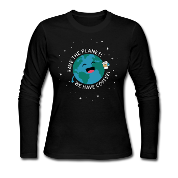"""Save the Earth"" - Women's Long Sleeve T-Shirt"
