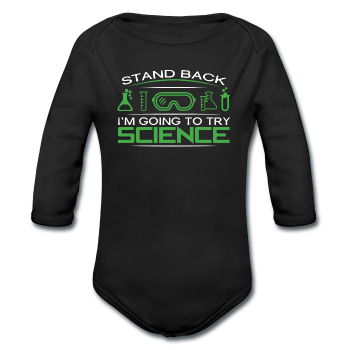"""Stand Back"" - Baby Long Sleeve One Piece"