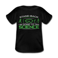 Black Stand Back I'm Going To Try Science Baby Lap Shoulder T-Shirt