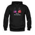 Black You're Overreacting Men's Hoodie