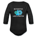 """Be Positive"" (white) - Baby Long Sleeve One Piece - One Piece - ScienceT-Shirts"