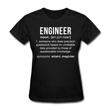 """Engineer"" (white) - Women's T-Shirt - T-Shirt - ScienceT-Shirts"