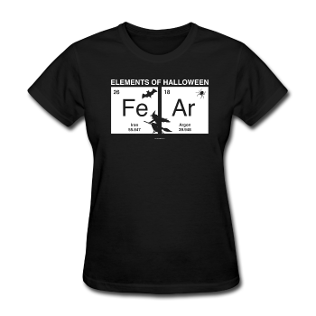 """FeAr"" - Women's T-Shirt - T-Shirt - ScienceT-Shirts"