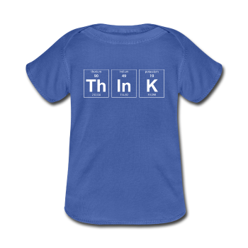 Positively Geeky Think White Baby Lap Shoulder T Shirt Sciencet