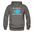 Gray Be Positive Like A Proton Men's Hoodie