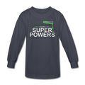 Gray Forget Lab Safety I Want Super Powers Kids' Long Sleeve T-Shirt