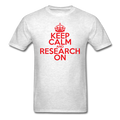 """Keep Calm and Research On"" (red) - Men's T-Shirt - T-Shirt - ScienceT-Shirts"