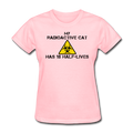 "UNPUBLISHED - Spreadshirt Article not found | ""My Radioactive Cat has 18 Half-Lives"" - Women's T-Shirt - T-Shirt - ScienceT-Shirts"