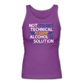 "Purple ""Alcohol Is A Solution"" Women's Longer Length Fitted Tank"
